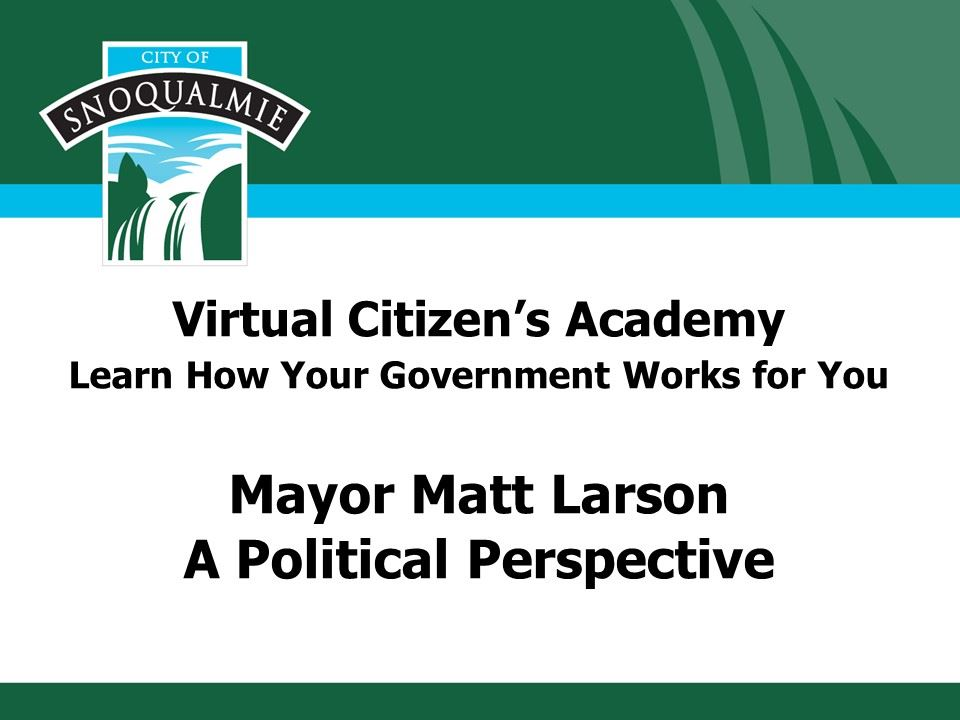 This is the first slide in the Citizens Academy presentation of the Mayor's Office
